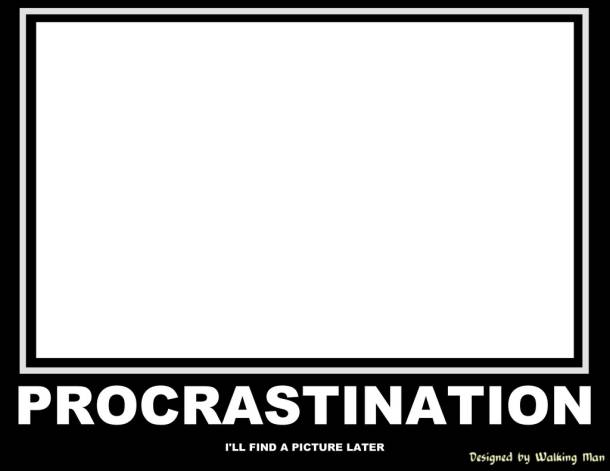 essays on procrastination is the thief of time English essays: procrastination search college essay examples and free essays are available now on reviewessays i am the thief of productiveness and time.