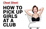 How To Pick Up Girls At A Club