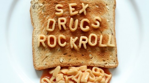 sex drugs rock roll toast