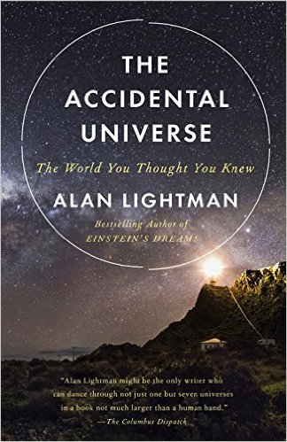 the-accidental-universe-alan-lightman