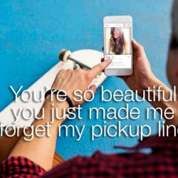 44 Best Tinder Pickup Lines That Will Make Her Crazy For You