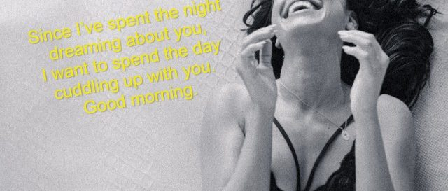 69 Sweet and Flirty Good Morning Messages for Her to Bring Her Joy